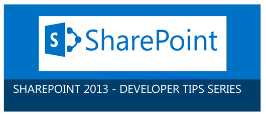 SharePoint2013DeveloperTipsOverview